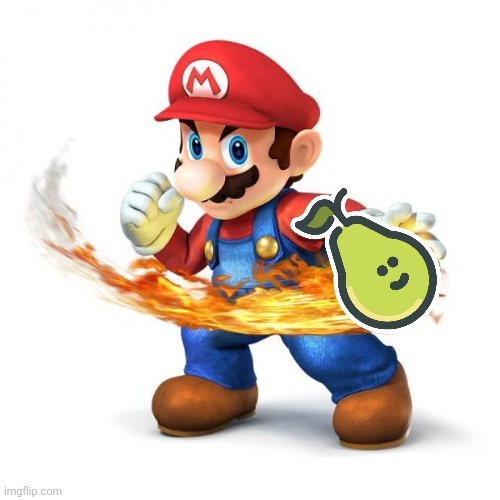 Mario gives smash dis pear | image tagged in super mario with a fireball,pear | made w/ Imgflip meme maker