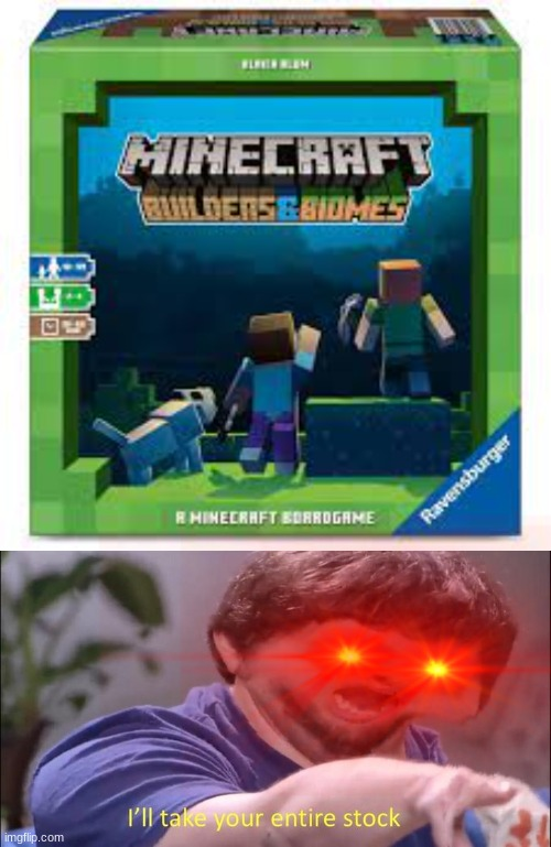 this game actually exists.. | image tagged in i'll take your entire stock,memes | made w/ Imgflip meme maker
