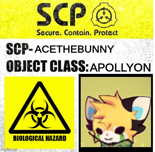 i tried the new trend |  ACETHEBUNNY; APOLLYON | image tagged in scp sign generator | made w/ Imgflip meme maker