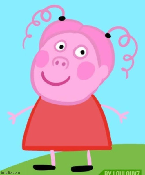 peppa human | image tagged in stop,no,peppa pig,scary,well yes but actually no,green day | made w/ Imgflip meme maker