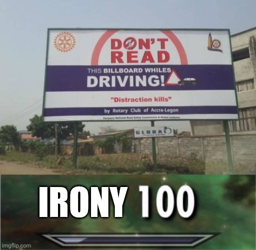 IRONY | image tagged in level 100 | made w/ Imgflip meme maker