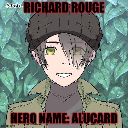 OC for Hero Story |  RICHARD ROUGE; HERO NAME: ALUCARD | image tagged in anime | made w/ Imgflip meme maker