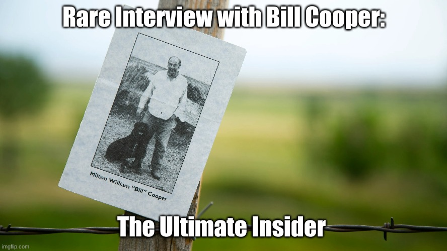 Rare Interview with Bill Cooper: The Ultimate Insider (A Must See Video)