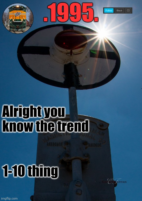 Alright you know the trend; 1-10 thing | image tagged in dco_temp | made w/ Imgflip meme maker