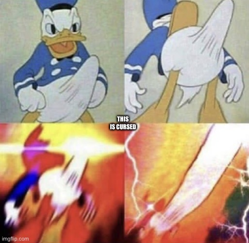 I am so sorry, this is not an assault or anything like that, i just found this meme |  THIS IS CURSED | image tagged in donald duck erection | made w/ Imgflip meme maker