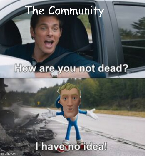 Fortnite Bruh | image tagged in fortnite,meme,funny,death,cringe,sonic | made w/ Imgflip meme maker