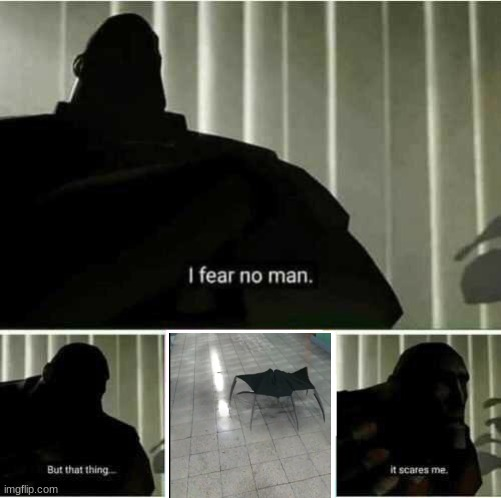 image tagged in i fear no man | made w/ Imgflip meme maker