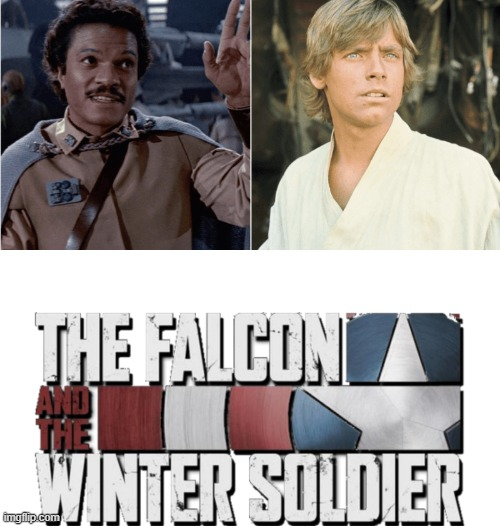 Falcon and the Winter Soldier | image tagged in marvel,falcon and the winter soldier,star wars | made w/ Imgflip meme maker