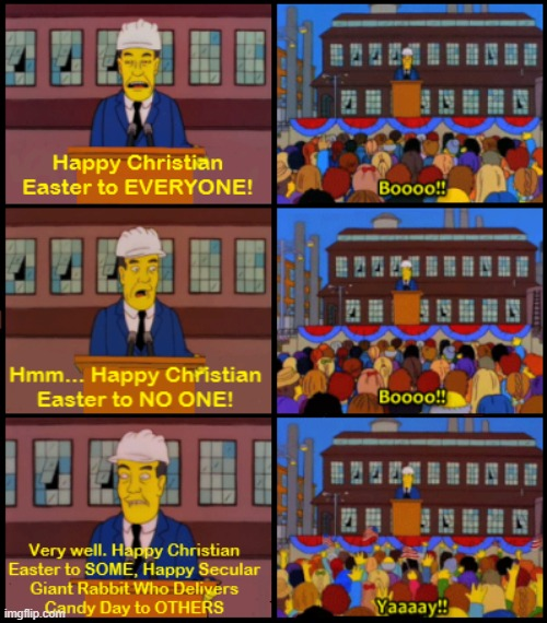 Easter for Everyone | image tagged in easter,christianity,secular easter,the simpsons | made w/ Imgflip meme maker