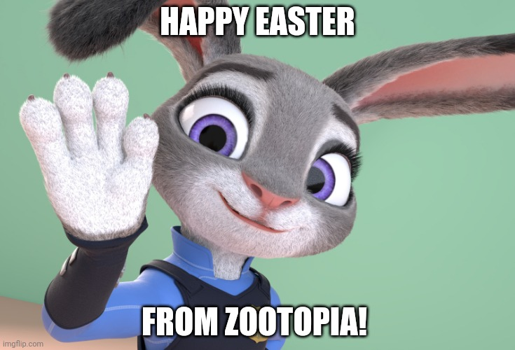 Zootopia's Favorite Easter Bunny |  HAPPY EASTER; FROM ZOOTOPIA! | image tagged in judy hopps hand wave,zootopia,judy hopps,happy easter,funny,memes | made w/ Imgflip meme maker