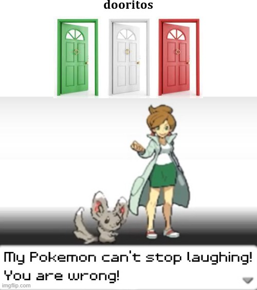 First Meme With This Template :) | image tagged in my pokemon can't stop laughing you are wrong | made w/ Imgflip meme maker