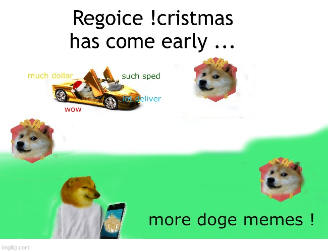 image tagged in doge,memes,funny,car,xmas,presents | made w/ Imgflip meme maker