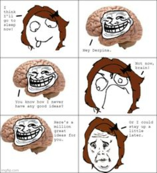 le troll brain | made w/ Imgflip meme maker