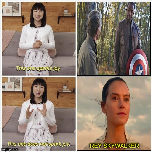 endgame vs rise of skywalker endings |  REY SKYWALKER | image tagged in marie kondo spark joy,avengers endgame,the rise of skywalker,star wars,marvel | made w/ Imgflip meme maker