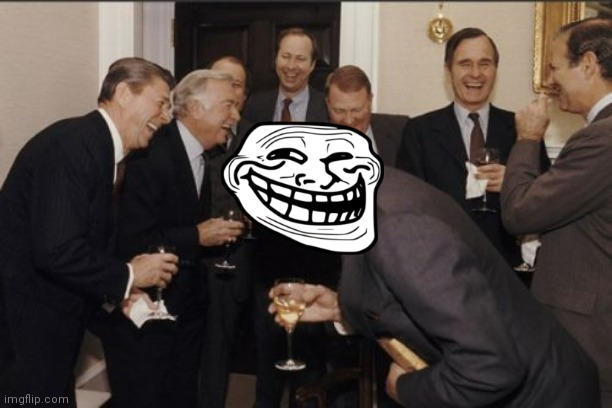 image tagged in memes,laughing men in suits | made w/ Imgflip meme maker