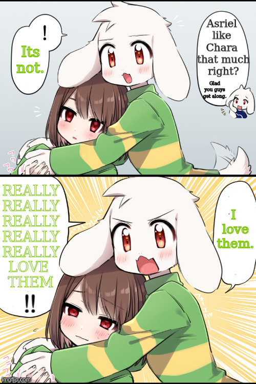 Chara x Asriel comic (art by 左ポリ5ン translation by me) |  Asriel  like  Chara  that much right? Its not. Glad you guys get along. REALLY REALLY REALLY REALLY REALLY LOVE  THEM; I  love them. | image tagged in undertale chara,undertale - toriel,undertale,Charadefensesquad | made w/ Imgflip meme maker