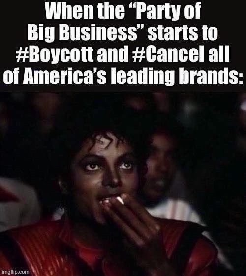 This'll be good | image tagged in michael jackson popcorn,michael jackson,gop,republican party,business,cancel culture | made w/ Imgflip meme maker