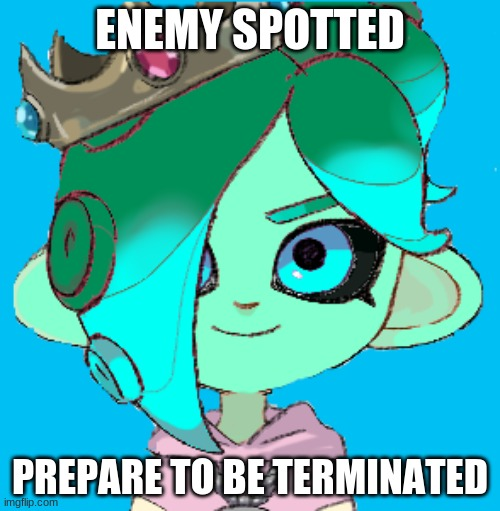 spoons |  ENEMY SPOTTED; PREPARE TO BE TERMINATED | image tagged in sanitized pearlfan23 | made w/ Imgflip meme maker
