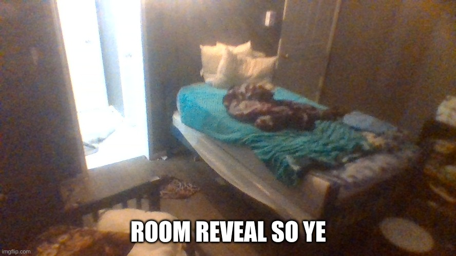 ROOM REVEAL SO YE | made w/ Imgflip meme maker