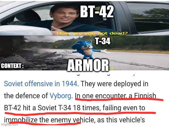 The ammunition is faulty too |  BT-42; T-34; ARMOR; CONTEXT : | image tagged in tank,world war 2 | made w/ Imgflip meme maker