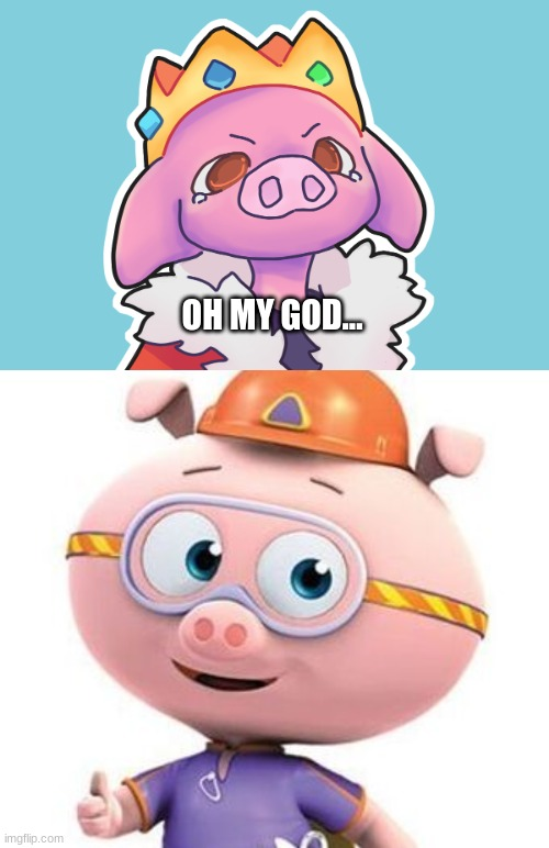 Technoblade and the Littlest Pig from Super Y |  OH MY GOD... | image tagged in memes,technoblade,piggy | made w/ Imgflip meme maker