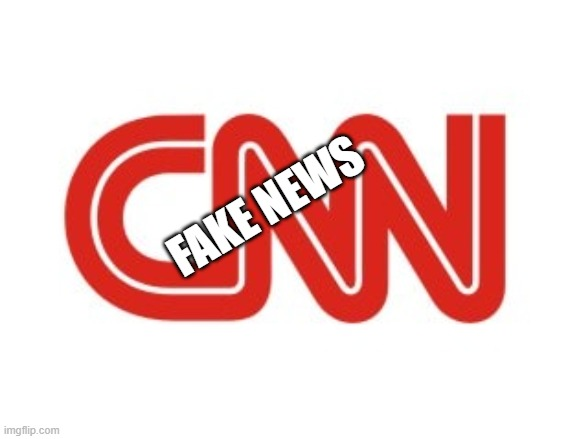 CNN |  FAKE NEWS | image tagged in cnn | made w/ Imgflip meme maker