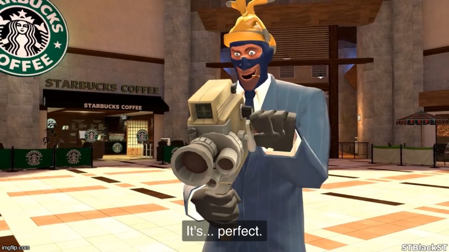 Stblackst spy its perfect | image tagged in stblackst spy its perfect | made w/ Imgflip meme maker