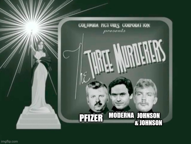 The Three Poisons |  MODERNA; JOHNSON & JOHNSON; PFIZER | image tagged in south park,vaccines,covid-19,coronavirus | made w/ Imgflip meme maker