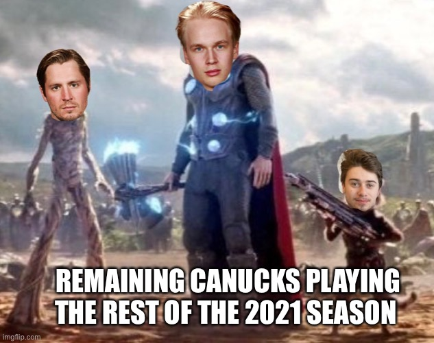 Remaining Vancouver Canucks able to play the rest of the 2021 season |  REMAINING CANUCKS PLAYING THE REST OF THE 2021 SEASON | image tagged in nhl,hockey,vancouver | made w/ Imgflip meme maker