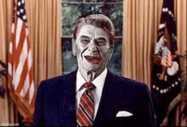 Zombie Reagan | image tagged in zombie reagan | made w/ Imgflip meme maker