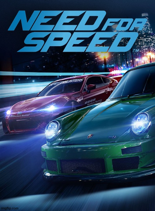Need For speed | image tagged in need for speed | made w/ Imgflip meme maker