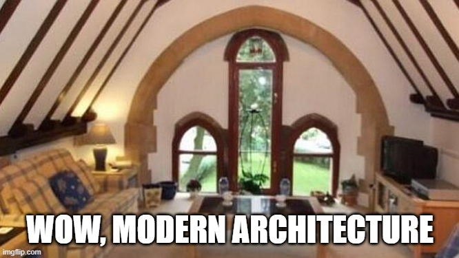 Nice Room |  WOW, MODERN ARCHITECTURE | image tagged in you had one job | made w/ Imgflip meme maker