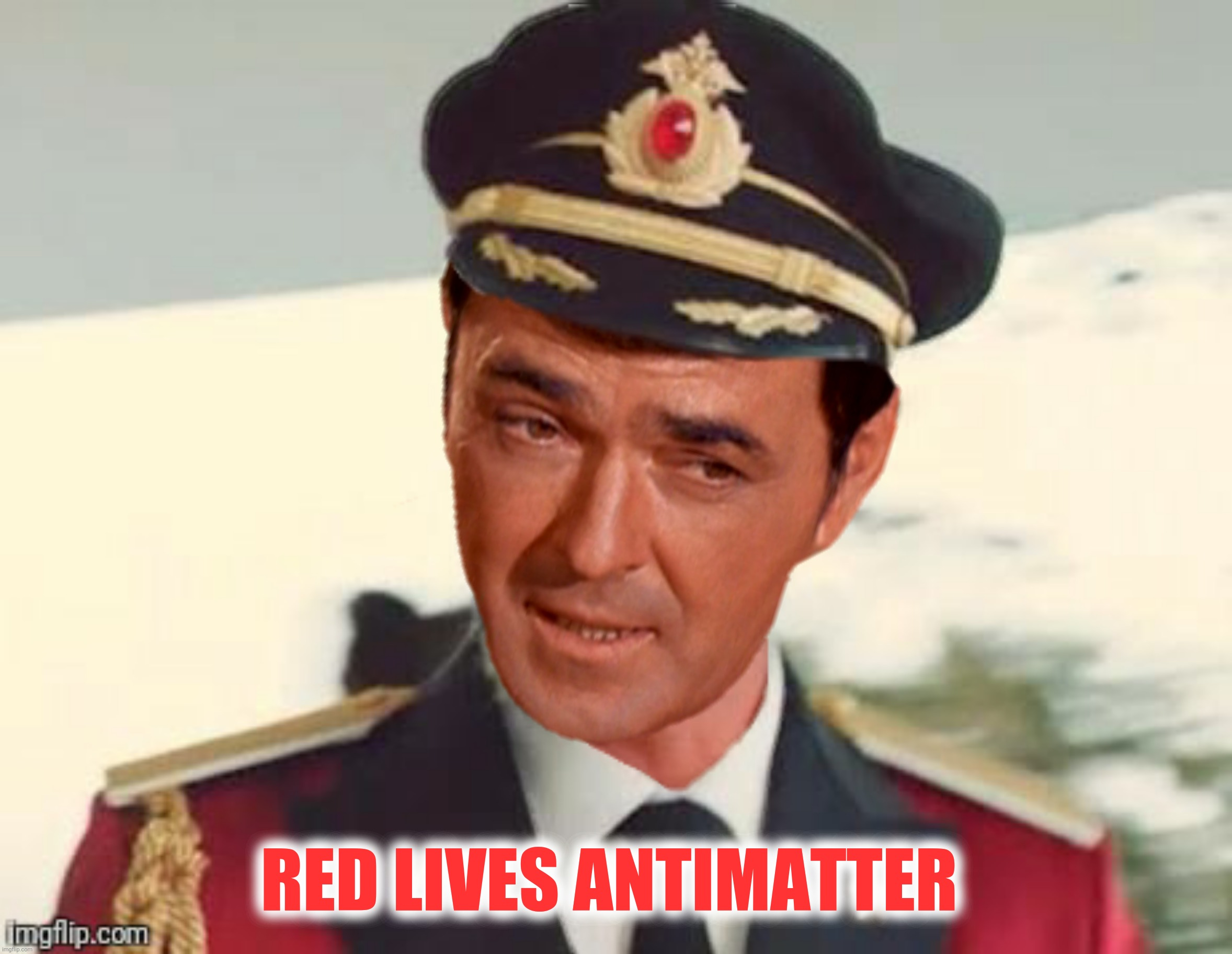 Chief Engineer Obvious |  RED LIVES ANTIMATTER | image tagged in bad photoshop,star trek,star trek scotty,captain obvious,star trek red shirts | made w/ Imgflip meme maker