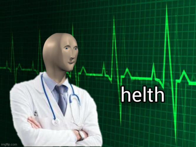 Stonks Helth | image tagged in stonks helth | made w/ Imgflip meme maker