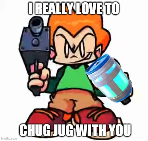 Pico wanna jug jug with you |  I REALLY LOVE TO; CHUG JUG WITH YOU | image tagged in front facing pico | made w/ Imgflip meme maker