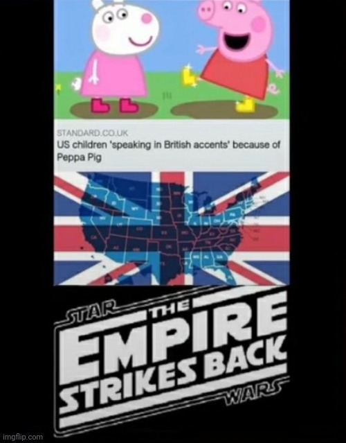 image tagged in peppa pig,star wars,british empire | made w/ Imgflip meme maker