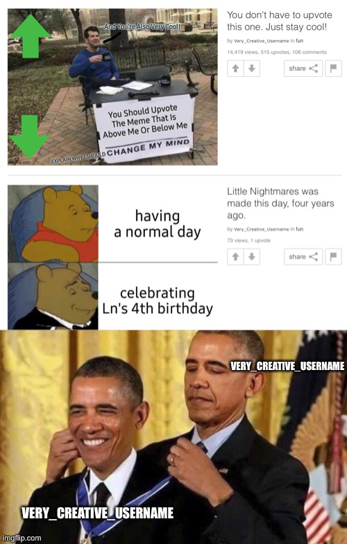 *cue cringe music* |  VERY_CREATIVE_USERNAME; VERY_CREATIVE_USERNAME | image tagged in obama medal | made w/ Imgflip meme maker