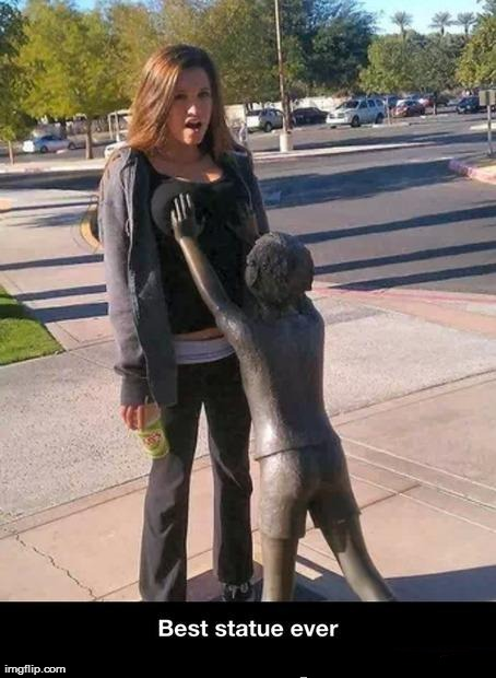 image tagged in funny,statue | made w/ Imgflip meme maker