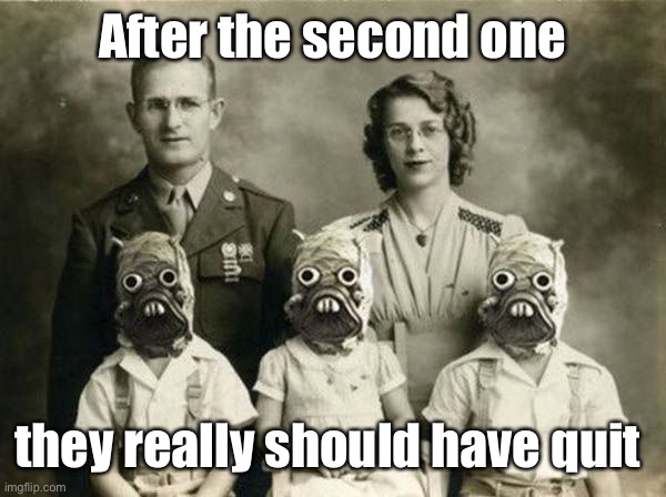 When the gene pool dries up |  After the second one; they really should have quit | image tagged in strange photo,weird,children,family portrait | made w/ Imgflip meme maker