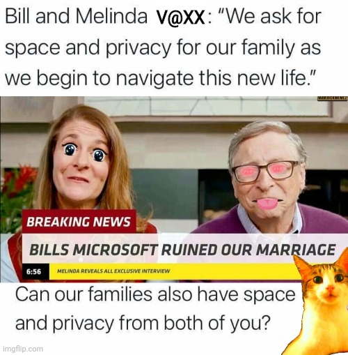 Bill Vaxx keep it to yourself |  V@XX | image tagged in divorce | made w/ Imgflip meme maker