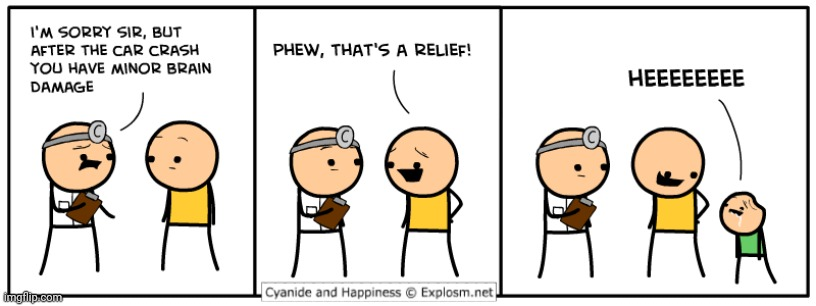 After the car crash comic | image tagged in cyanide and happiness,cyanide,comics/cartoons,comics,comic,car crash | made w/ Imgflip meme maker
