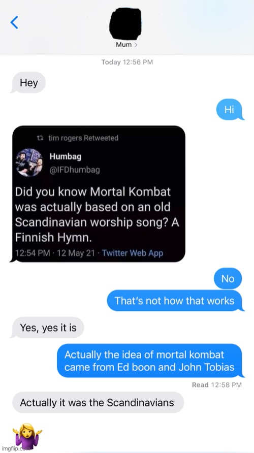 Hmmm yes a Finnish Hymn | image tagged in mortal kombat,mom | made w/ Imgflip meme maker