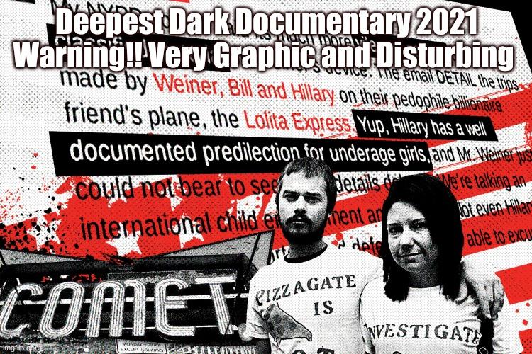 Deepest Dark Documentary 2021 Warning!! Very Graphic and Disturbing | made w/ Imgflip meme maker