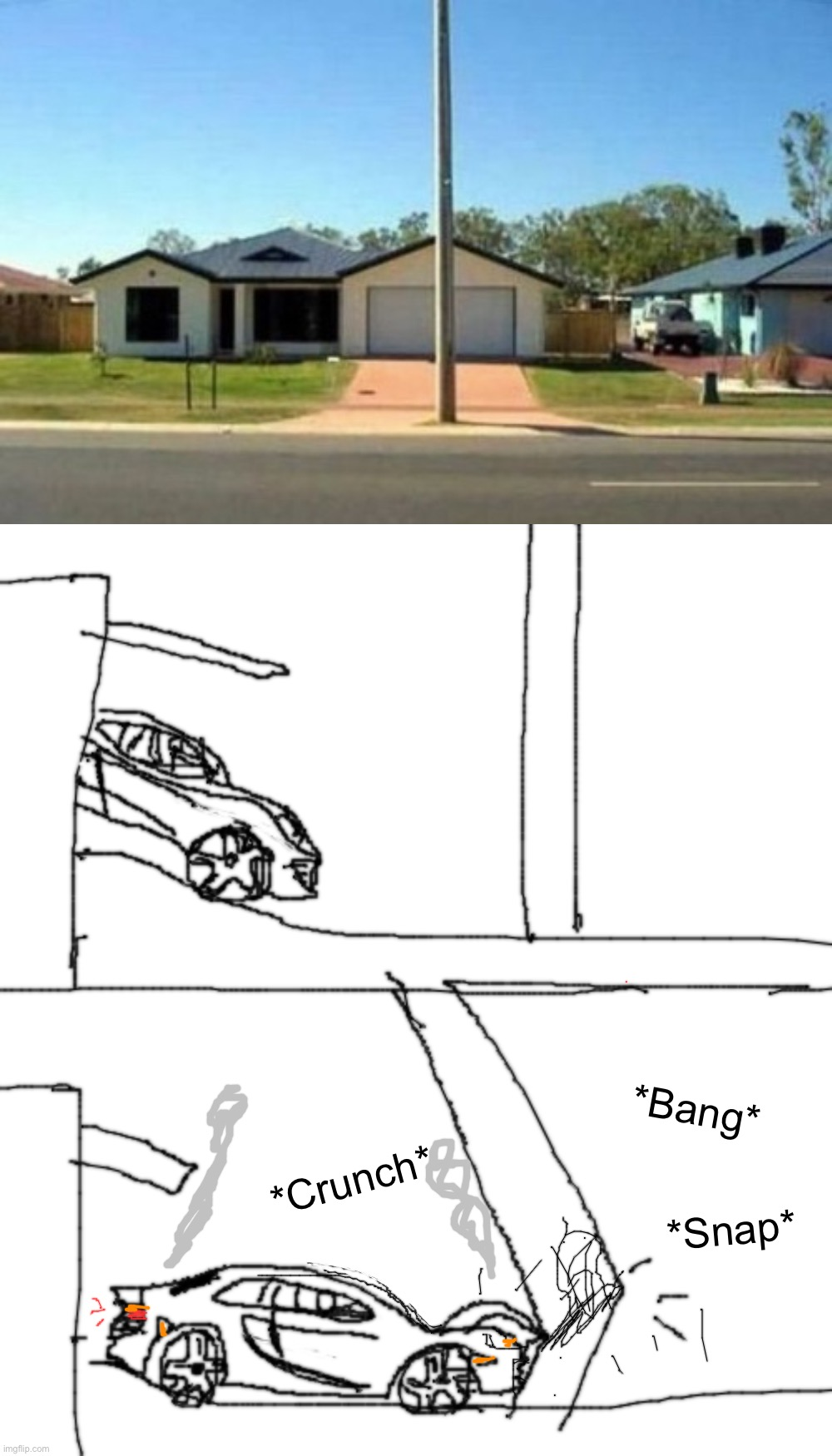 What is that doing over there? That's gonna smash my car! |  *Bang*; *Snap*; *Crunch* | image tagged in memes,blank transparent square,funny,funny memes,you had one job,car crash | made w/ Imgflip meme maker