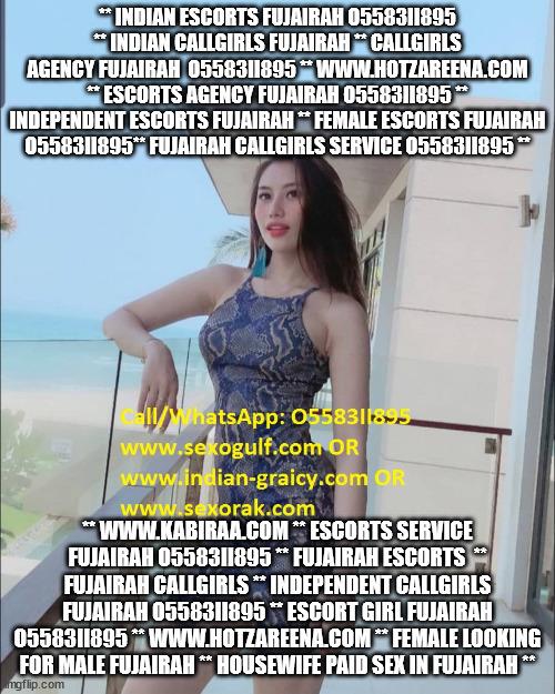 Escorts Agency Fujairah   O5583II895   Russian Call Girls in Fujairah,  Al Hilal City (UAE)