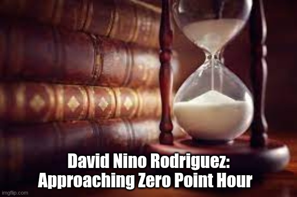 David Nino Rodriguez: Approaching Zero Point Hour  (Must See Video)