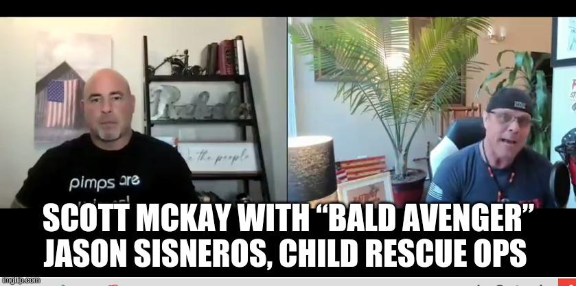 "Scott McKay With ""Bald Avenger"" Jason Sisneros, Child Rescue Ops  (Video)"