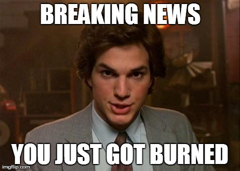 BREAKING NEWS YOU JUST GOT BURNED | image tagged in kelso,burn,funny,memes,kelso burn newscaster | made w/ Imgflip meme maker