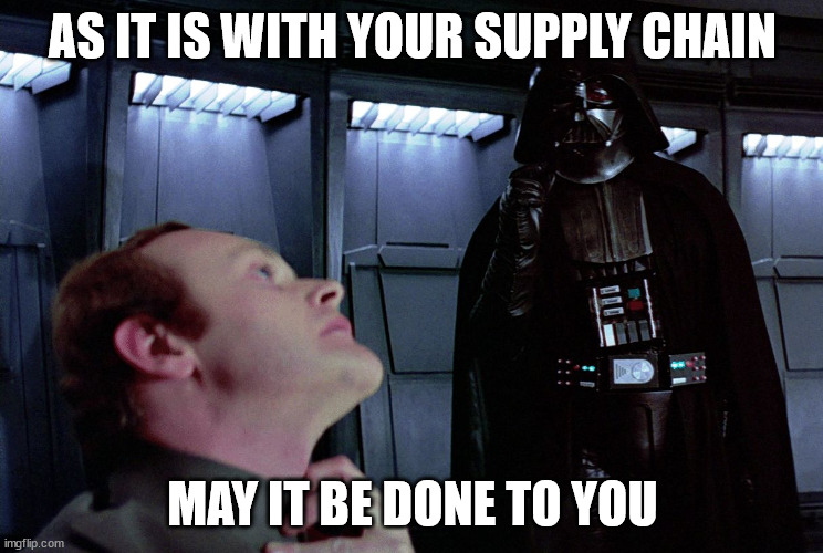 Choking supply chain issues make Darth Vader upset.