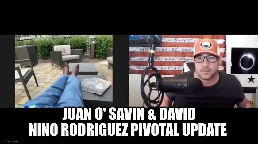 Juan O' Savin & David Nino Rodriguez Pivotal Update  (Video)